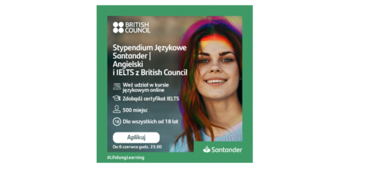 Stypendium Językowe Santander | Angielski i IELTS z British Council