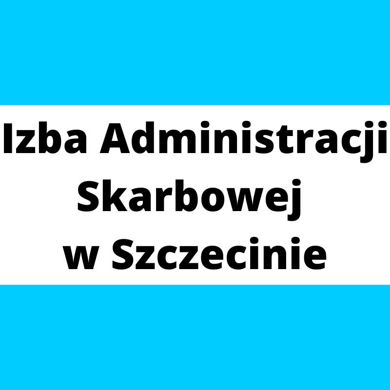 Izba Administracji Skarbowej w Szczecinie